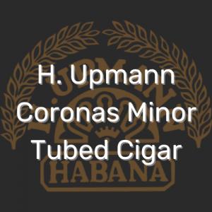 ה. אופמן קורונס מיינור סיגר   H. Upmann Coronas Minor Tubed Cigar